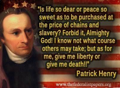 Wisdom of Patrick Henry